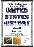 11th grade US History Review for ELL and SPED STAAR Review Freedom Week