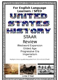 US History STAAR Questions for ELL/SPED Westward Expansion