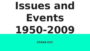 US History STAAR Review Issues and Events-1950-2009
