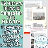 US History Semester 1 Ultimate Thematic Course Bundle- Pri