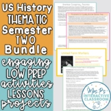 US History Semester Two Ultimate Thematic Course Bundle - Print & Digital
