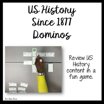US History Since 1877 Review Game of Dominos