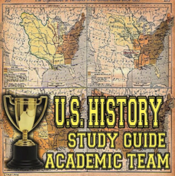 U.S. History Study Guide for Academic Team