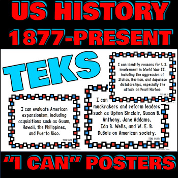 US History 1877-Present TEKS I Can Statement Posters and Checklist