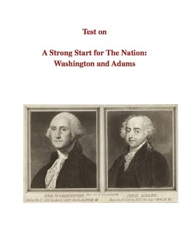 US History Test on A Strong Start for the Nation