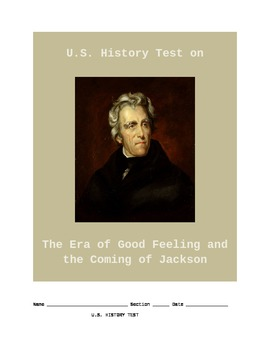 US History Test on The Coming of Jackson