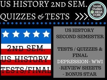 US History Tests Second Semester