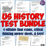 US History Tests and Final Exam Bundle