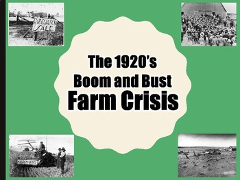 1920's Boom and Bust The Farm Crisis PowerPoint (U.S. History)