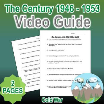 The Century 1946 - 1953 Original Video Guide Questions