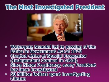 Clinton Presidency / The Scandal Machine PowerPoint (U.S. History)