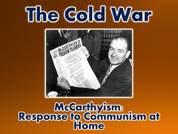 Cold War McCarthyism PowerPoint Presentation (U.S. History)