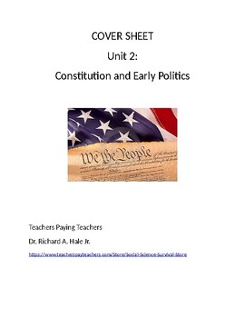 US History: The Constitution and Early Politics Common Core Unit Guide