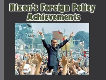 Nixon Presidency Foreign Policy Achievements PowerPoint (U