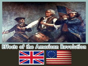 Revolutionary War Effects PowerPoint (U.S. History)