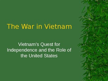 Vietnam's Quest for Independence PowerPoint (U.S. History