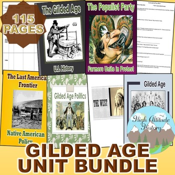 Gilded Age Unit (U.S. History) The West & The Gilded Age *Unit Bundle*