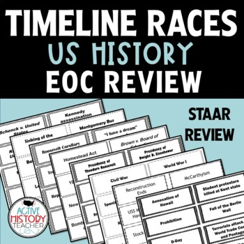 US History Timeline Races (EOC/STAAR Review)