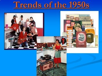 Trends of the 1950s Unit PowerPoints