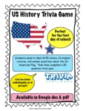 US History Trivia Game (1st Day of School or fun activity)