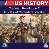 United States History - Colonial, Revolution, Articles of Confederation Unit