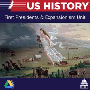 United States History - First President's and Expansion Unit