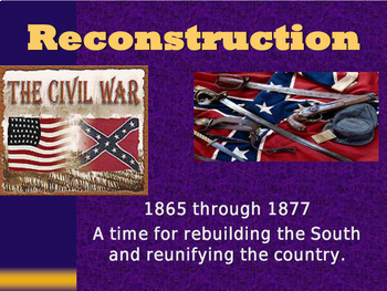 United States History - Civil War & Reconstruction Unit
