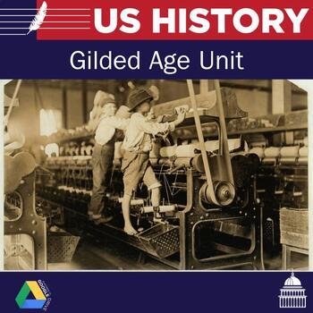 US History Unit 5: Gilded Age Unit