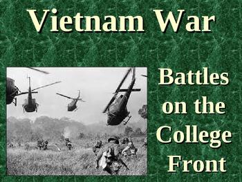 Vietnam War Battles on the College Front PowerPoint Presentation (U.S. History)