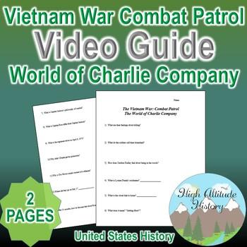 Vietnam War Combat Patrol: World of Charlie Company Video Guide Questions