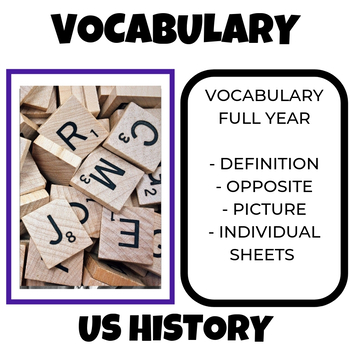 US History Vocabulary Entire Year