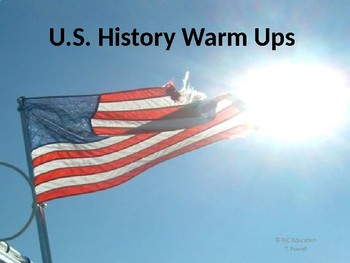 US History Warm Ups ~First Nine Weeks ~ Exploration - Early 1800s