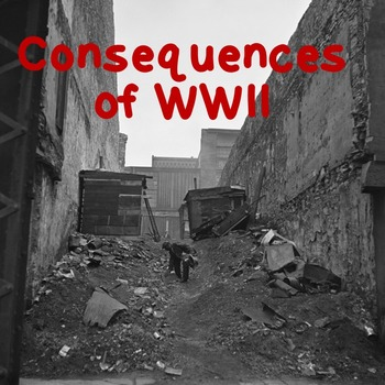 US History Webquest: Consequences of World War Two