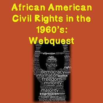 US History Webquest Lesson Plan: African American Civil Ri