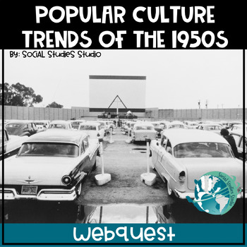 US History Webquest Lesson Plan Popular Culture Trends In The 1950s