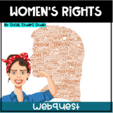 US History Web Inquiry (Webquest) Lesson Plan: Women's Rights