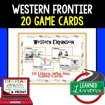 US History Western Expansion Game Cards (20 I Have Who Has Cards)