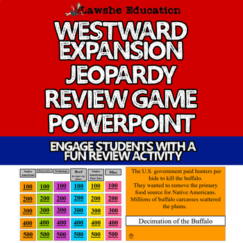 US History Westward Expansion Jeopardy Review Game