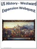 US History - Westward Expansion Webquest Internet Activity