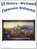 US History - Westward Expansion Webquest Internet Activity