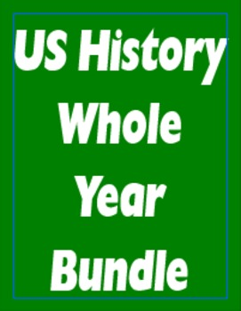 US History Whole Year Bundle (Pre-American Revolution thro