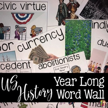 US History Word Wall Terms for the Entire Year