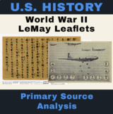 US History | World War II: LeMay Leaflets Primary Source Analysis Assignment