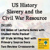 AP US History, Slavery, Secession,  and the American Civil