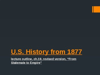 US History from 1865/1877, powerpoint lecture,ch.19,imperialism and politics