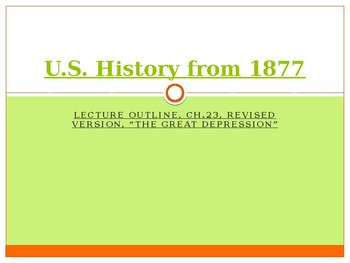 US History from 1865/1877, powerpoint lecture,ch.23, The Great Depression