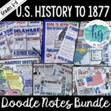 US History to 1877 Doodle Notes and Digital Guided Notes Bundle
