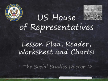 US House of Representatives (Lesson Plan, Reader, Worksheet, and Charts!)