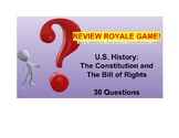 US I #7--The Constitution and Bill of Rights Review Royale Game