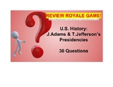 US I #9--J.Adams & T.Jefferson's Presidencies Review Royale Game